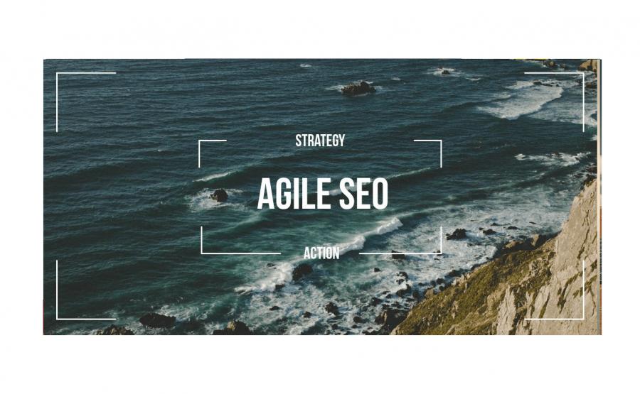 Agile SEO. Переход от стратегии к действиям
