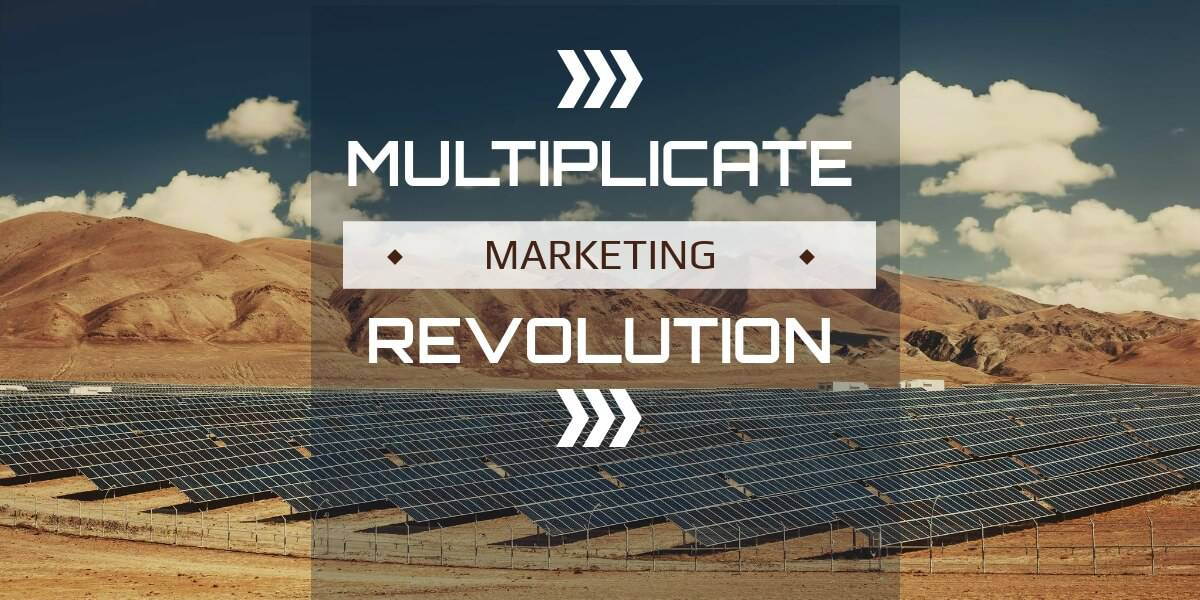MULTIPLICATE MARKETING REVOLUTION